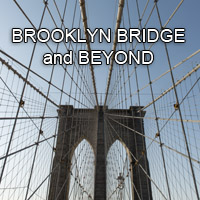 Brooklyn Bridge and Beyond